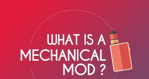 what is a mechanical mod ?