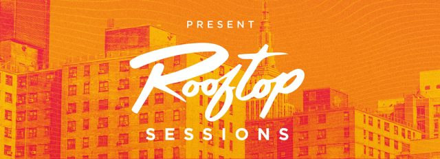 Rooftop sessions